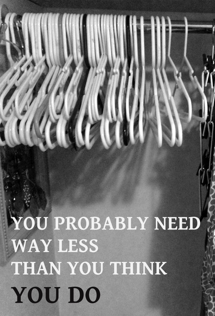 you-need-less