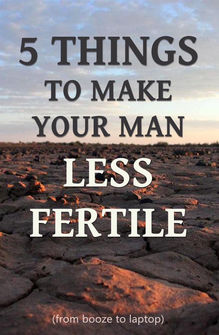 making men less fertile