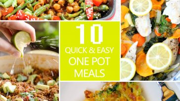 10 Quick&Easy Healthy One-Pot Meals