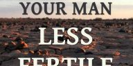 making men less fertile